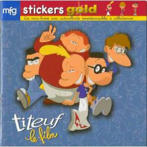 Stickers Gold Titeuf Le Film