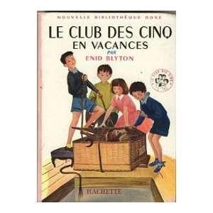 LE CLUB DES CINQ EN VACANCES