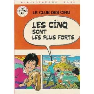 LE CLUB DES CINQ - Les cinq sont les plus forts