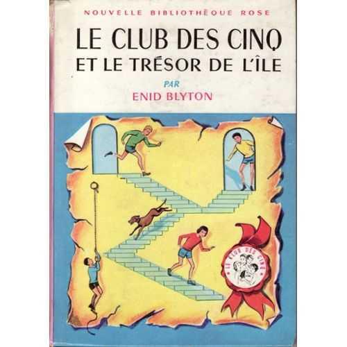 LE CLUB DES CINQ ET LE TRÉSOR DE L'ILE