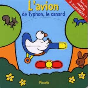 L'avion de typhon, le canard