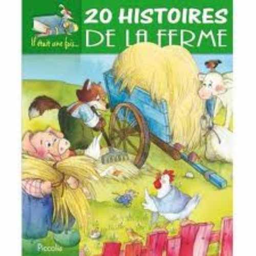20 HISTOIRES DE LA FERME