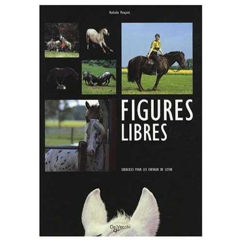 Figures libres - Exercices pour les chevaux de loisir
