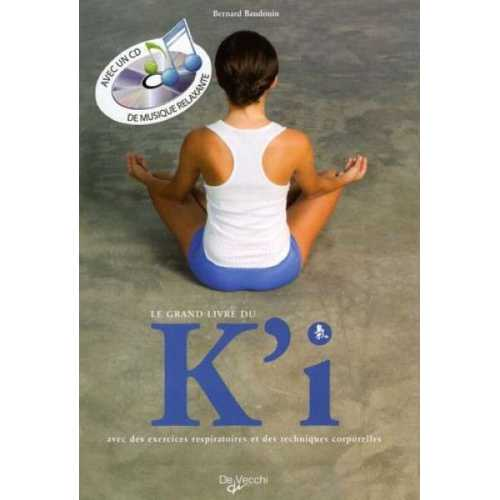Le grand livre du K'i (1CD audio)