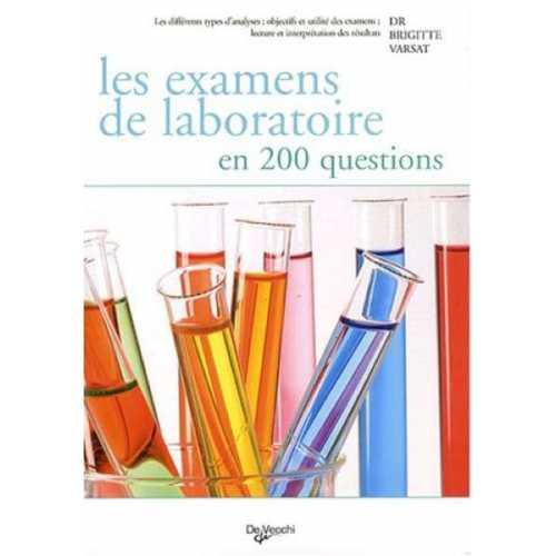 Les examens de laboratoire en 200 questions