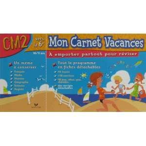 MON CARNET VACANCES CM2