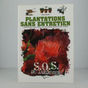 Plantations sans entretien
