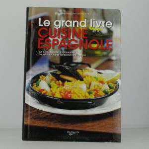 Le grand livre de la cuisine espagnole