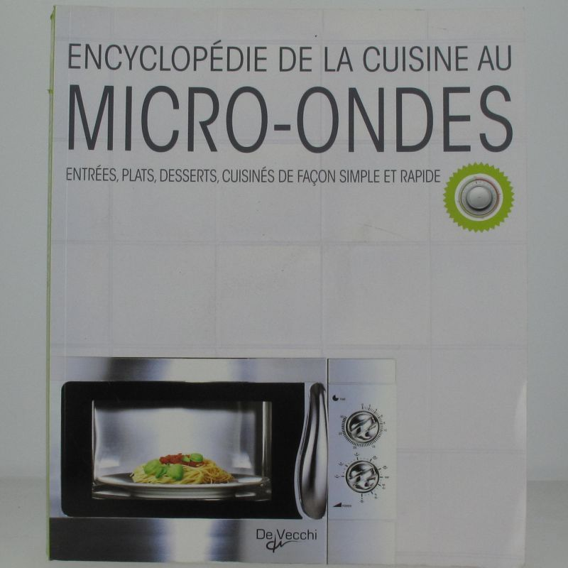 encyclop die de la cuisine au micro ondes. Black Bedroom Furniture Sets. Home Design Ideas