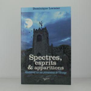Spectres, esprits & apparitions