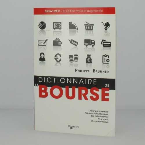 Dictionnaire de la Bourse (Edition 2011)