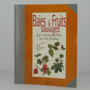 Baies et Fruits sauvages