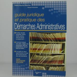 Guide juridique et pratique des démarches administratives