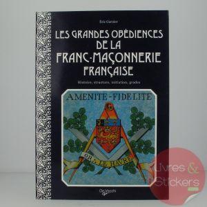 Les grandes obédiences de la franc-maçonnerie française