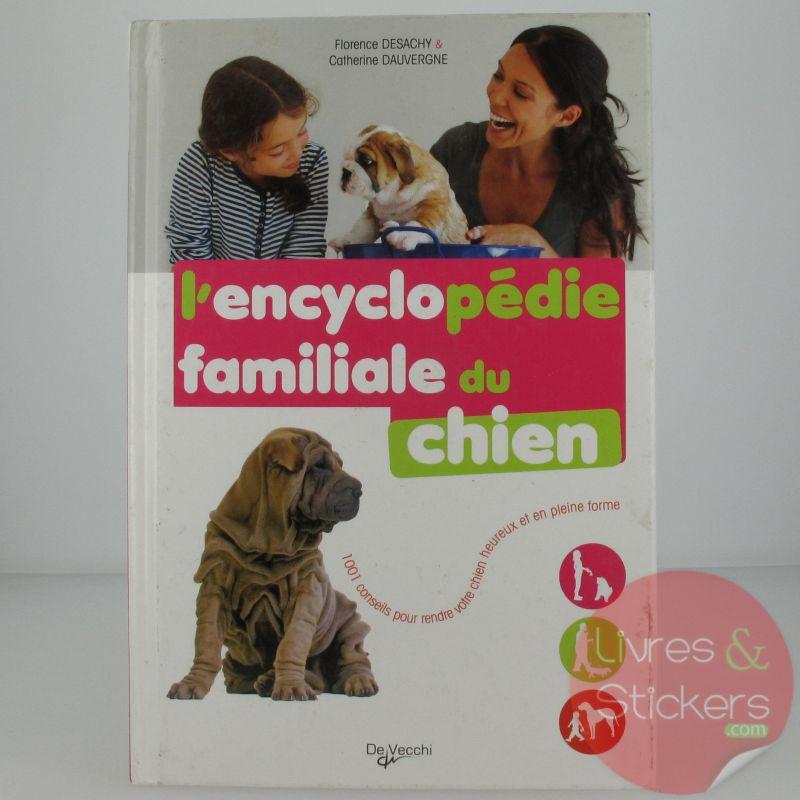 l encyclop 233 die familiale du chien