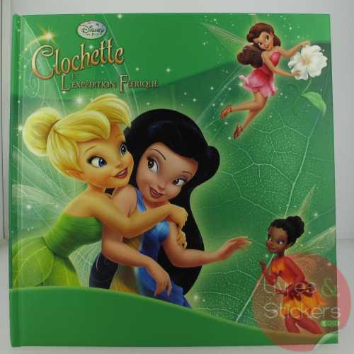 La Fée Clochette et l'expedition féerique , Disney les fées