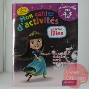 Mon cahier d'activités - Spécial filles moyenne section 4-5 ans