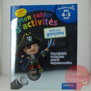 Mon cahier d'activités - Spécial garçons moyenne section 4-5 ans