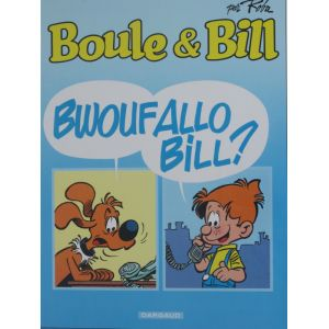 Boule et Bill Bwoufallo Bill?