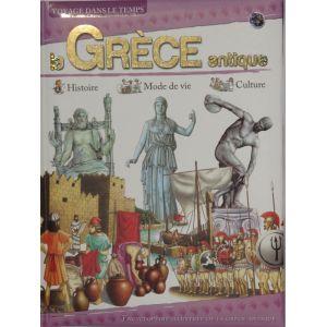 La grèce antique. Histoire Mode de vie Culture