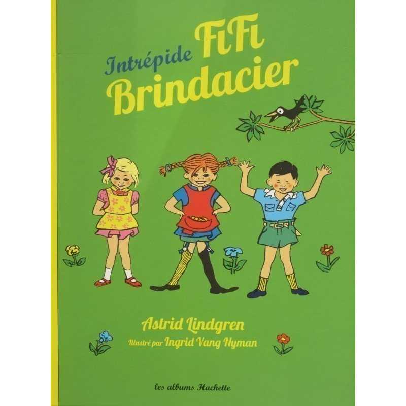 Intrépide Fifi Brindacier