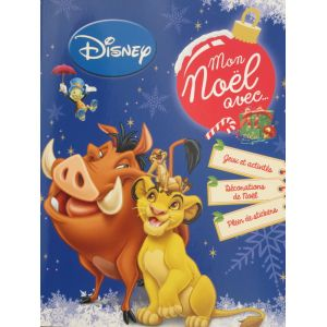Mon noël avec le roi et lion.. Disney jeux activités décorations de noël plein de stickers
