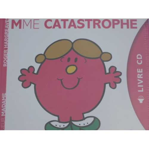 Monsieur Madame Mme. Catastrophe. Roger Hargreaves
