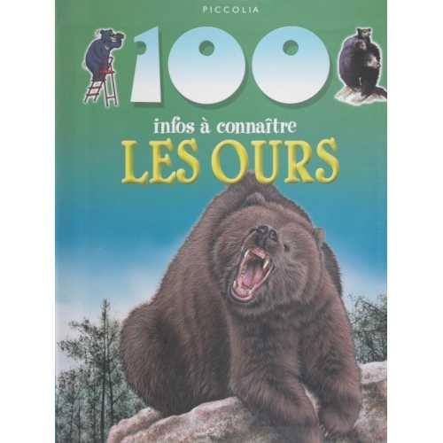 Les ours 100 infos à connaître