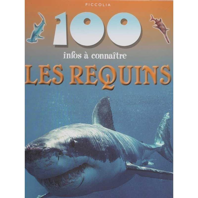 Les requins 100 infos à connaître