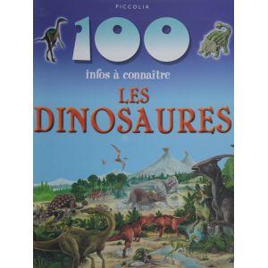 Les dinosaures 100 infos à connaître