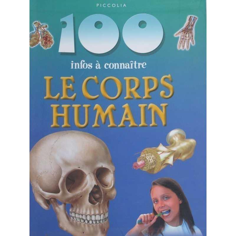 Le corps humain 100 infos à connaître