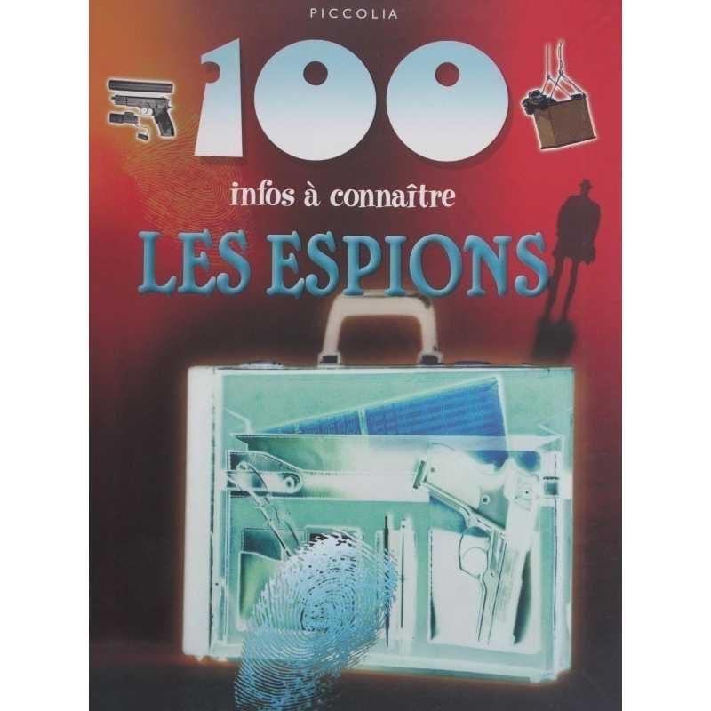 Les espions 100 infos à connaître