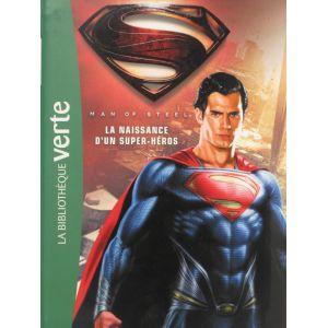 Superman man of steel la naissance d'un super-héros