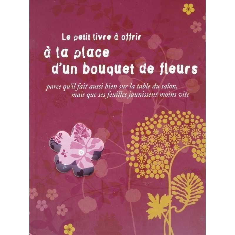 Le petit livre à offrir à la place d'un bouquet de fleurs
