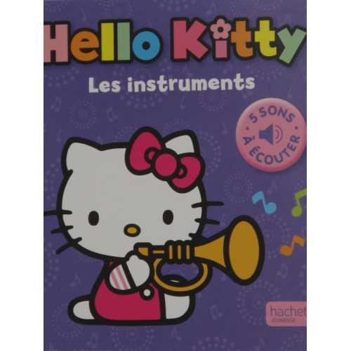 Hello kitty mon petit livre son les instruments 5 sons à écouter