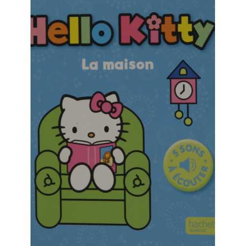 Hello kitty mon petit livre son la maison 5 sons à écouter
