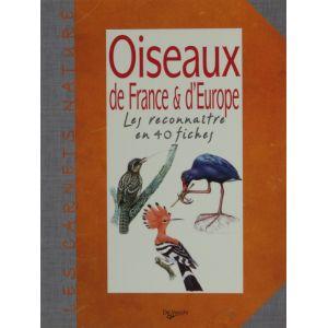 Oiseaux de france et d'europe les reconnaître en 40 fiches