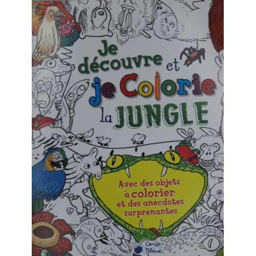 Je découvre et colorie la jungle