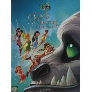 Clochette et la créature légendaire Disney