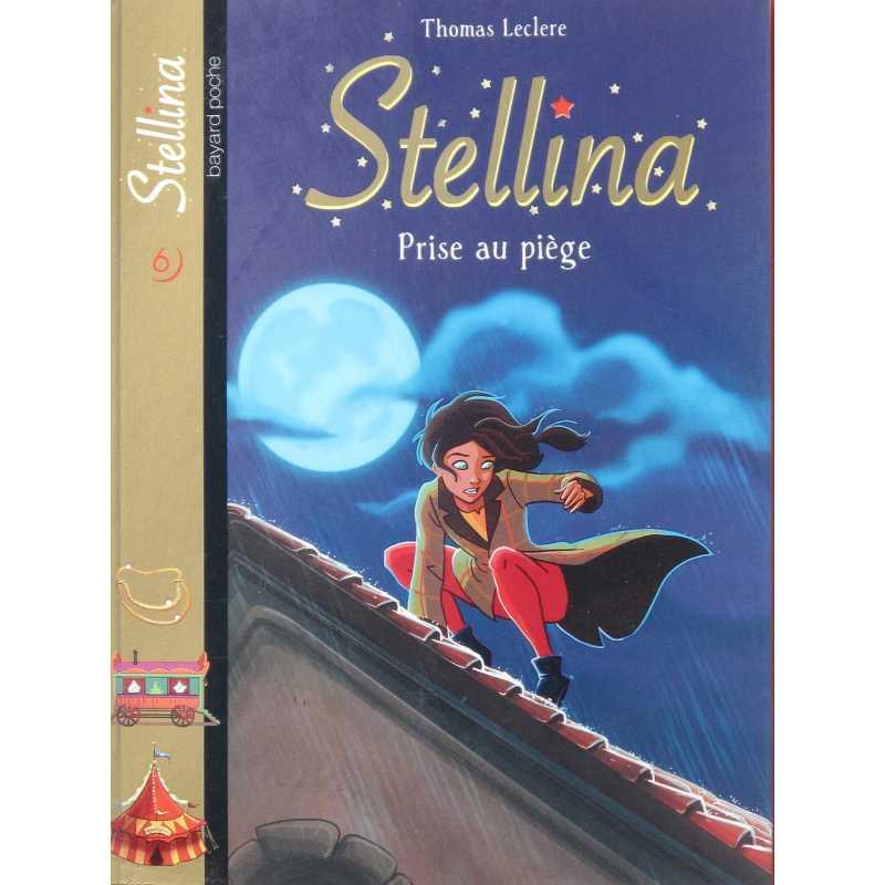Stellina prise au piège