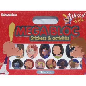 Mega Bloc Titeuf le film - Stickers et activités