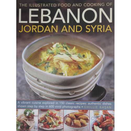 The illustrated food and cookink of lebanon jordan and syria
