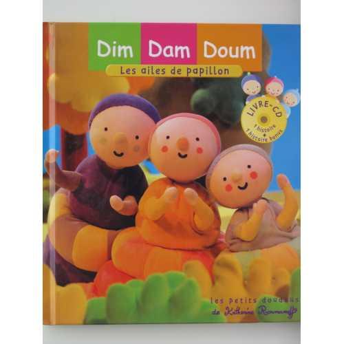 Dim Dam Doum : Les ailes de papillon