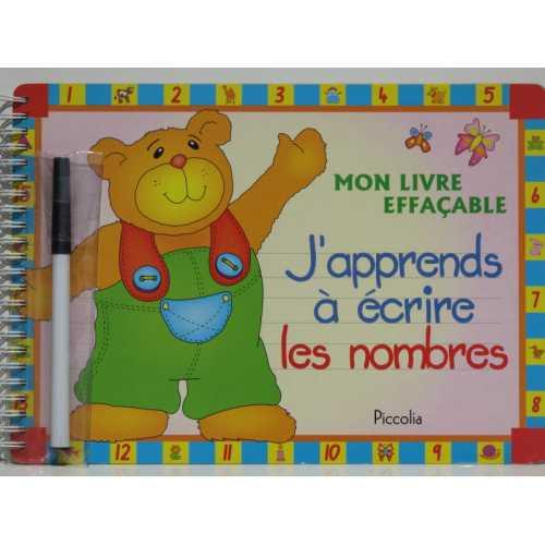 MON LIVRE EFFACABLE AVEC FEUTRE EFFACABLE/ J'apprend à écrire les nombre
