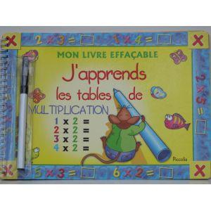 MON LIVRE EFFACABLE AVEC STYLO /J'apprend les tables de multiplication