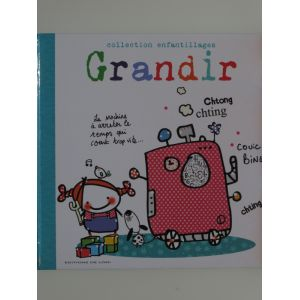 Grandir Collection enfantillages