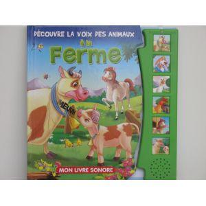 Découvre la voix des animaux à la ferme. Mon livre sonore.