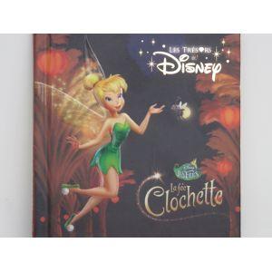 Disney La fée Clochette. Les trésors de Disney.