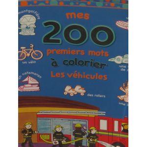 Mes 200 premiers mots à colorier les véhicules