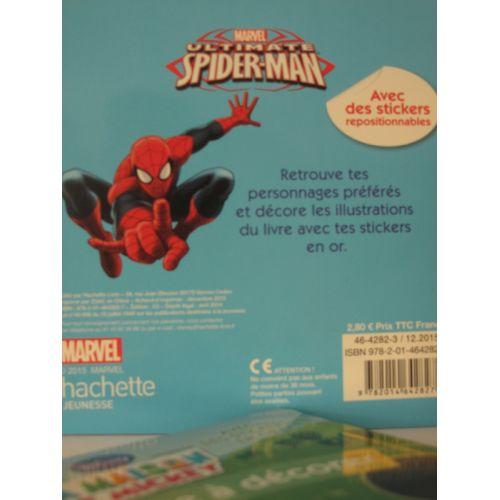 Marvel Ultimate Spider-man. Mon histoire à décorer avec des stickers en or.